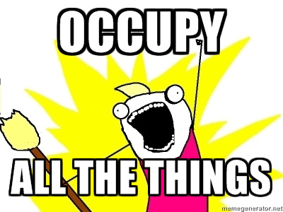 Occupy All The Things